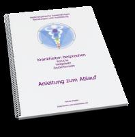 """Gratis E-Book """"Anleitung zum Besprechen von Krankheiten"""""""