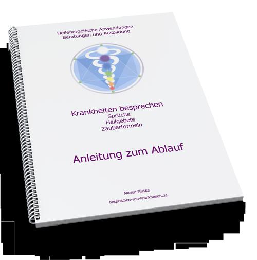 Besprechen von Krankheiten - Anleitung zum Ablauf (E-Book)