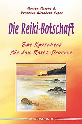 Marion Mietke - Die Reiki-Botschaft Das Kartenset für dein Reiki-Prozess
