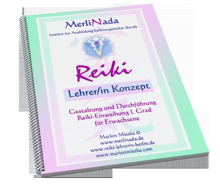 Marion Mietke - Reiki Lehrer/in Konzept